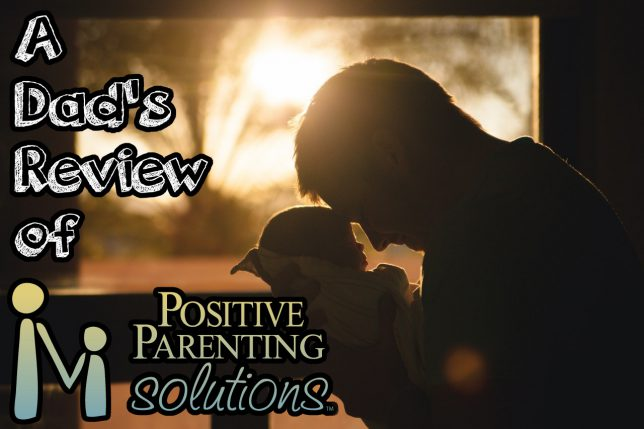 A Dads Review of Positive Parenting Solutions