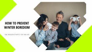 Fun Indoor Activities for Families